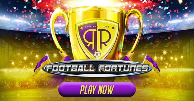 Football fortunes play now