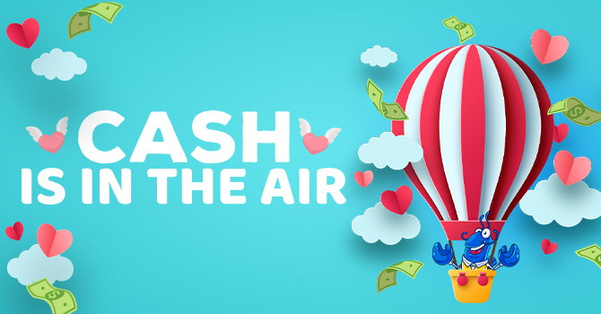 Cash is in the Air promotion