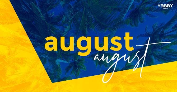 august's rewind